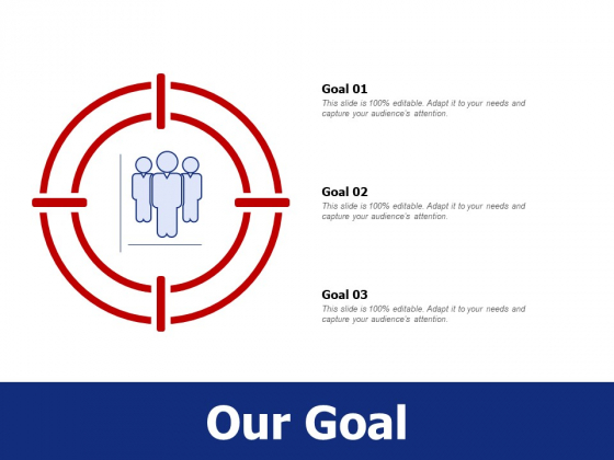 Our Goal Ppt PowerPoint Presentation Gallery Templates