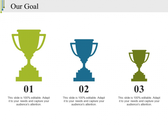 Our Goal Ppt PowerPoint Presentation Guide