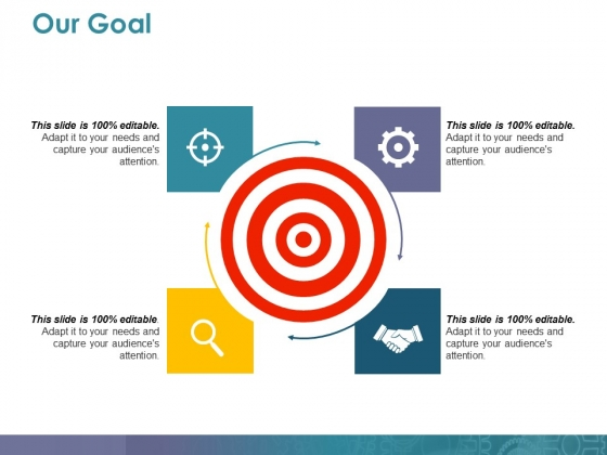 Our Goal Ppt PowerPoint Presentation Icon Gallery