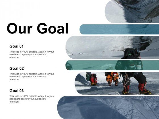Our Goal Ppt PowerPoint Presentation Infographic Template Background Image