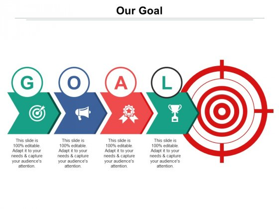 Our Goal Ppt PowerPoint Presentation Infographic Template Background