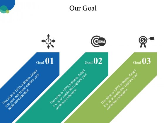Our Goal Ppt PowerPoint Presentation Infographic Template File Formats