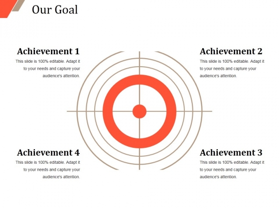Our Goal Ppt PowerPoint Presentation Infographic Template Graphics Template