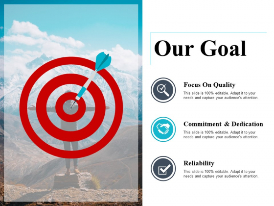 Our Goal Ppt PowerPoint Presentation Infographics Infographic Template