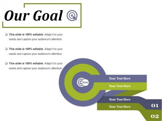 Our Goal Ppt PowerPoint Presentation Inspiration Graphics Design