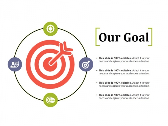 Our Goal Ppt PowerPoint Presentation Inspiration Objects