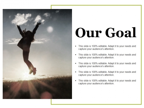 Our Goal Ppt PowerPoint Presentation Layouts Aids