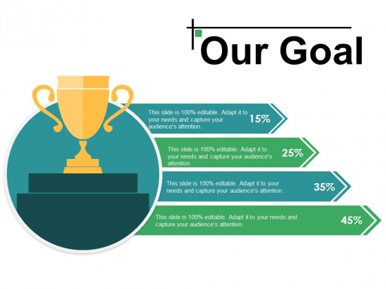 Our Goal Ppt PowerPoint Presentation Layouts Background