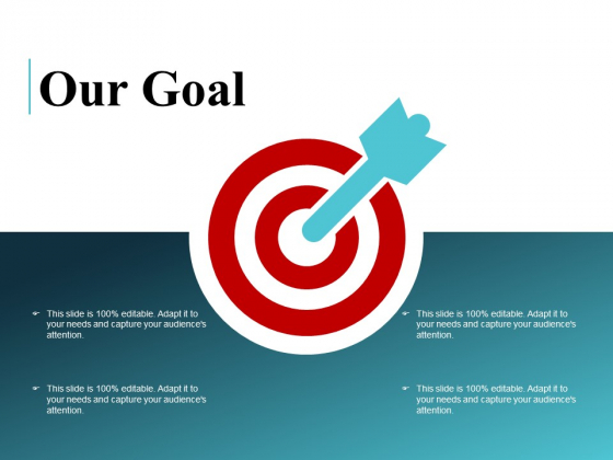Our Goal Ppt PowerPoint Presentation Layouts Designs