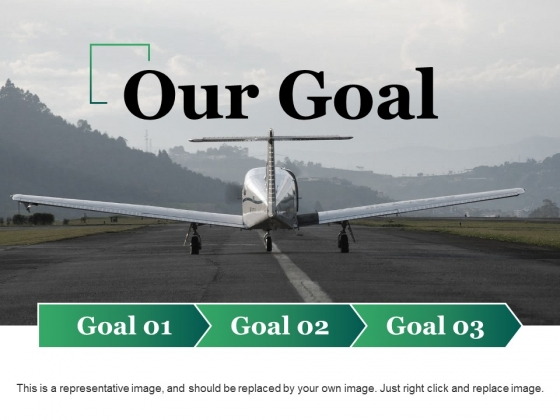 Our Goal Ppt PowerPoint Presentation Layouts Diagrams