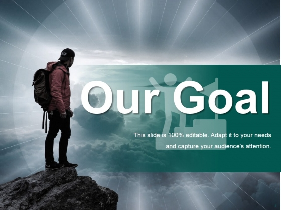 Our Goal Ppt PowerPoint Presentation Layouts Skills