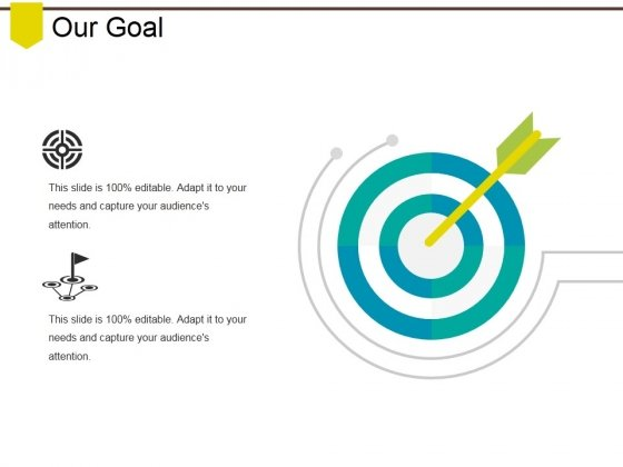 Our Goal Ppt PowerPoint Presentation Layouts Slideshow