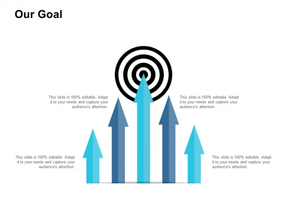 Our Goal Ppt PowerPoint Presentation Layouts Vector