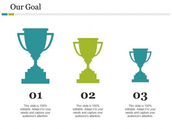 Our Goal Ppt PowerPoint Presentation Model Inspiration