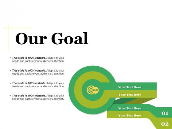Our Goal Ppt PowerPoint Presentation Model Professional