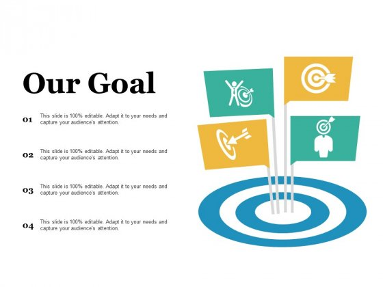 Our Goal Ppt PowerPoint Presentation Outline Aids