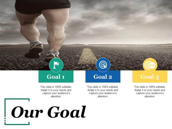 Our Goal Ppt PowerPoint Presentation Outline Picture
