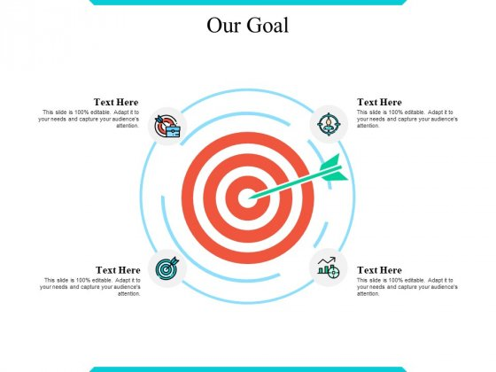 Our Goal Ppt PowerPoint Presentation Pictures Design Ideas