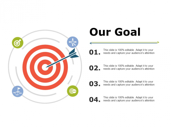 Our Goal Ppt PowerPoint Presentation Pictures Graphics Tutorials