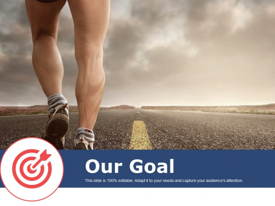 Our Goal Ppt PowerPoint Presentation Pictures Show