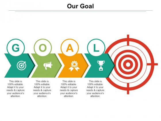 Our Goal Ppt PowerPoint Presentation Professional Graphic Tips