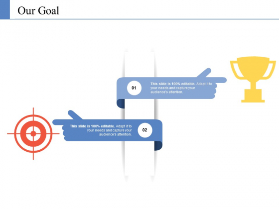 Our Goal Ppt PowerPoint Presentation Professional Microsoft