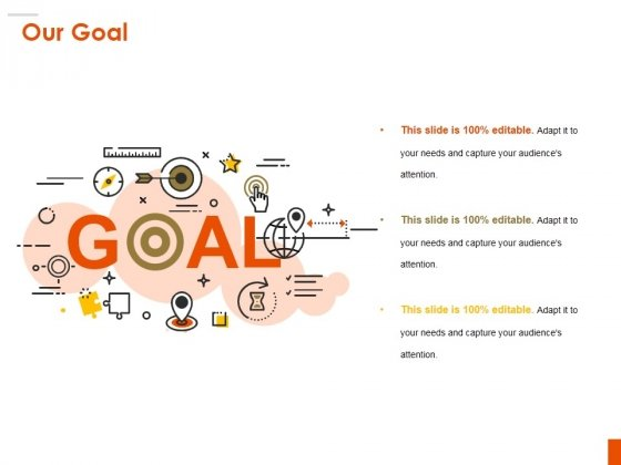 Our Goal Ppt PowerPoint Presentation Professional Smartart
