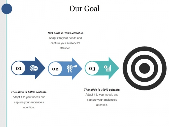 Our Goal Ppt PowerPoint Presentation Show Background Images