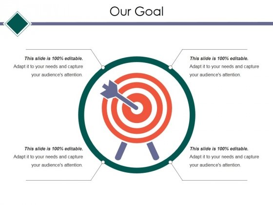 Our Goal Ppt PowerPoint Presentation Show Backgrounds
