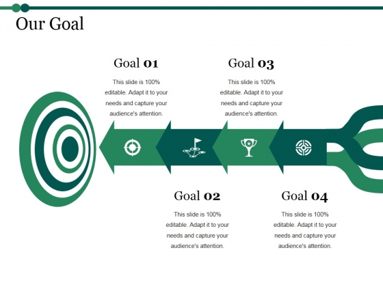 Our Goal Ppt PowerPoint Presentation Show Example