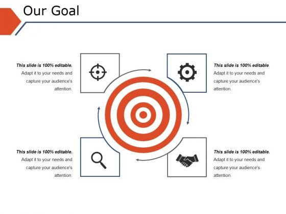 Our Goal Ppt PowerPoint Presentation Show Templates