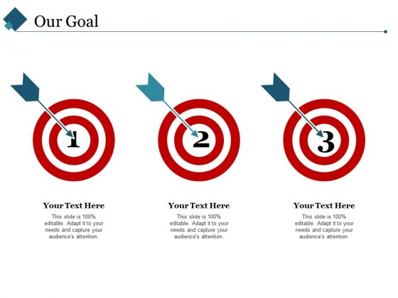 Our Goal Ppt PowerPoint Presentation Slides Diagrams