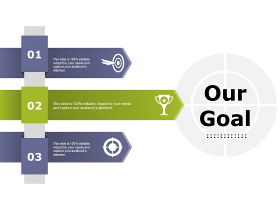 Our Goal Ppt PowerPoint Presentation Slides Display