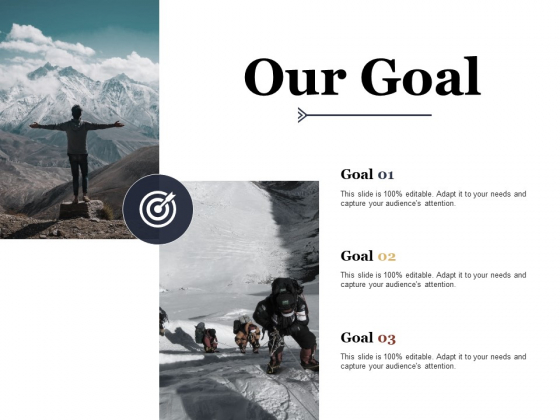 Our Goal Ppt PowerPoint Presentation Slides Information