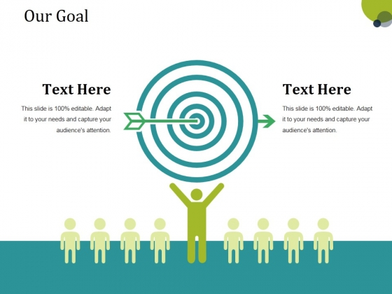 Our Goal Ppt PowerPoint Presentation Slides Inspiration