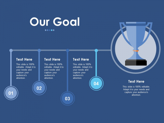 Our Goal Ppt PowerPoint Presentation Styles Deck