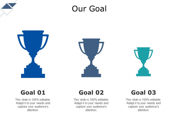 Our Goal Ppt PowerPoint Presentation Styles Rules