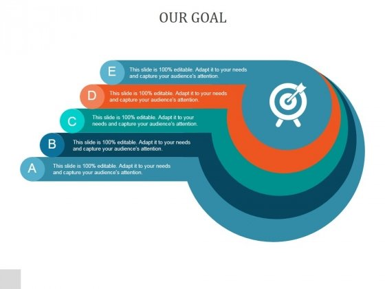 Our Goal Ppt PowerPoint Presentation Styles