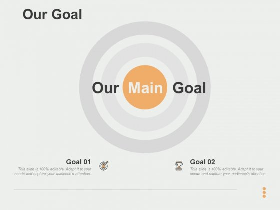 Our Goal Ppt PowerPoint Presentation Summary Infographic Template