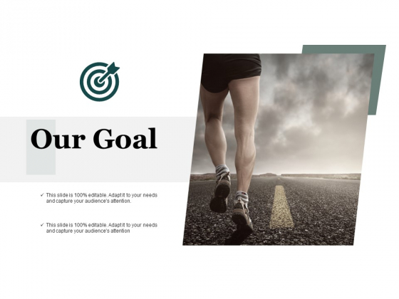 Our Goal Process Analysis Ppt PowerPoint Presentation Infographic Template Summary