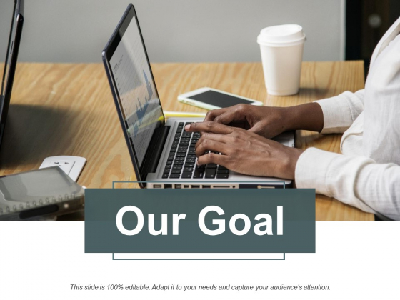 Our Goal Strategy Ppt PowerPoint Presentation Icon Gridlines