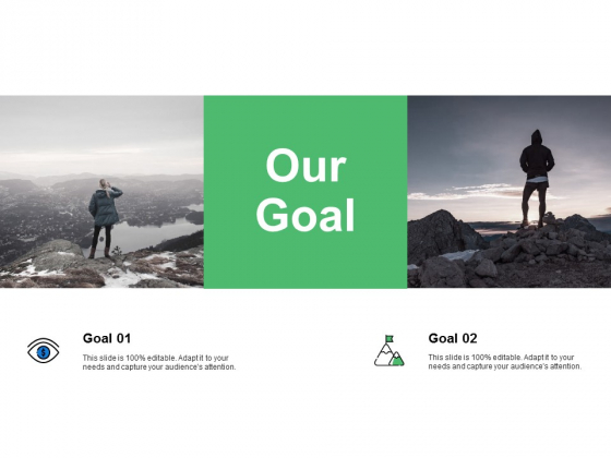 Our Goal Success Ppt PowerPoint Presentation Infographic Template Backgrounds
