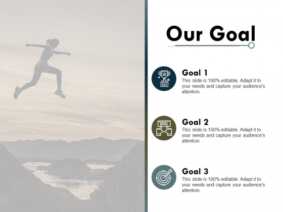 Our Goal Success Ppt PowerPoint Presentation Infographic Template Templates