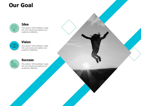 Our Goal Success Ppt Powerpoint Presentation Inspiration Graphic Tips