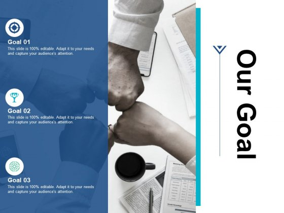 Our Goal Success Ppt PowerPoint Presentation Inspiration Mockup