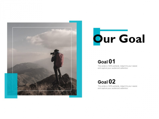 Our Goal Success Ppt PowerPoint Presentation Layouts Images
