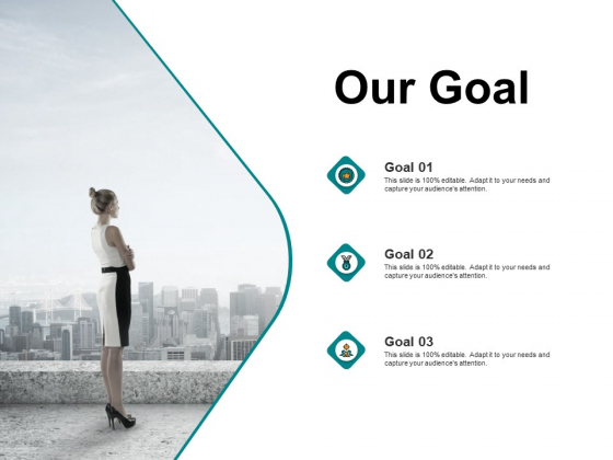 Our Goal Success Ppt PowerPoint Presentation Show Templates
