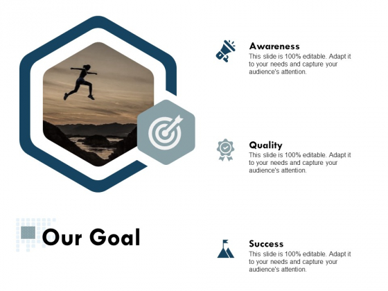Our Goal Success Ppt Powerpoint Presentation Slides Example File
