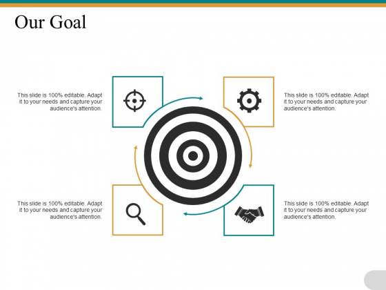 Our Goal Success Ppt PowerPoint Presentation Styles Skills