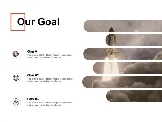 Our Goal Target Arrow Ppt PowerPoint Presentation Icon Example